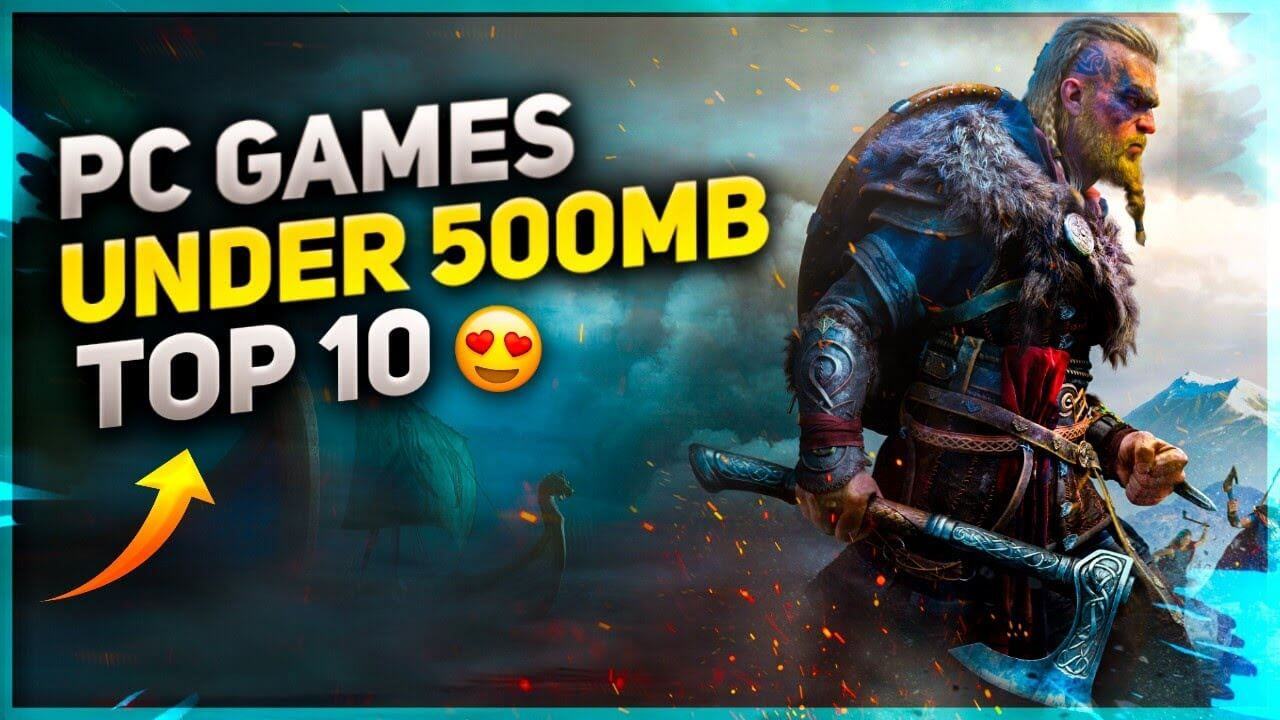 Best Games under 500mb for pc